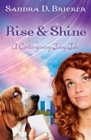 Rise and Shine ebook by Sandra D. Bricker