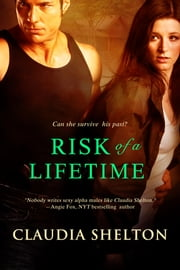 Risk of a Lifetime ebook by Claudia Shelton