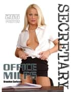 Secretary - Office MILF`s ebook by Brandon Carlscon