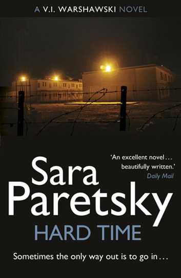 Hard Time - V.I. Warshawski 9 ebook by Sara Paretsky