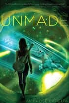 Unmade ebook by Amy Rose Capetta