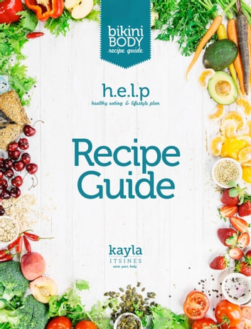Healthy eating and lifestyle plan recipe guide ebook by kayla healthy eating and lifestyle plan recipe guide ebook by kayla itsines fandeluxe Image collections