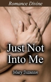 Just Not Into Me ebook by Mary Suzanne