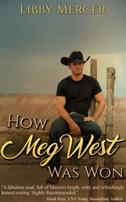 How Meg West Was Won ebook by Libby Mercer
