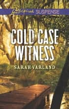 Cold Case Witness ebook by