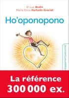 Ho'oponopono ebook by Luc Bodin, Maria-Elisa Hurtado-Graciet