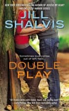 Double Play ebook by Jill Shalvis