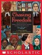 Chasing Freedom ebook by Nikki Grimes, Michele Wood