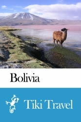 Bolivia Travel Guide - Tiki Travel ebook by Tiki Travel
