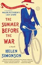 The Summer Before the War - A Novel ebook by Helen Simonson