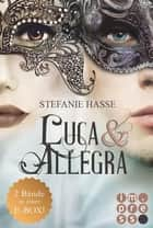 Alle Bände in einer E-Box! (Luca & Allegra ) ebook by Stefanie Hasse
