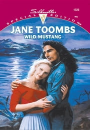 Wild Mustang ebook by Jane Toombs