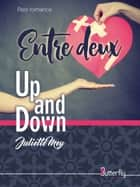 Entre Deux ebook by Juliette Mey