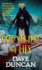 Mother of Lies ebook by Dave Duncan