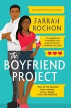 The Boyfriend Project ebook by Farrah Rochon
