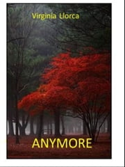 Anymore ebook by Virginia Llorca