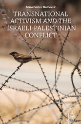 Transnational Activism and the Israeli-Palestinian Conflict ebook by M. Hallward
