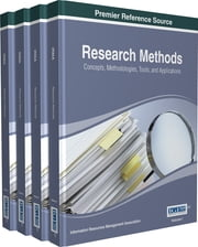 Research Methods - Concepts, Methodologies, Tools, and Applications ebook by Information Resources Management Association