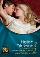 The Bride Wore Scandal (Mills & Boon Historical) ebook by Helen Dickson