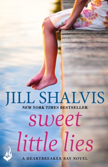 Sweet Little Lies - The perfect warm and funny romance! ebook by Jill Shalvis