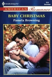Baby Christmas ebook by Pamela Browning