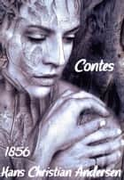 Contes - ( Edition intégrale ) ebook by Hans Christian Andersen
