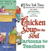 Chicken Soup for the Soul Cartoons for Teachers ebook by Jack Canfield,Mark Victor Hansen