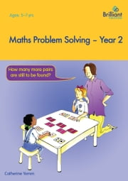 Maths Problem Solving, Year 2 ebook by Catherine Yemm