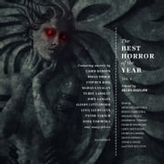 The Best Horror of the Year, Vol. 4 audiobook by Stephen King, Leah Bobet, Simon Bestwick,...
