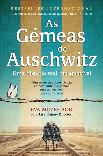 As Gémeas de Auschwitz eBook by Eva Kor