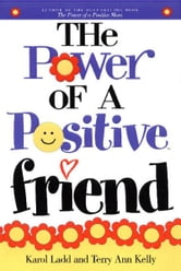 Power of a Positive Friend GIFT ebook by Karol Ladd,Terry Ladd