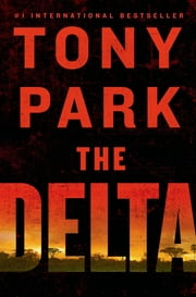 The Delta ebook by Tony Park