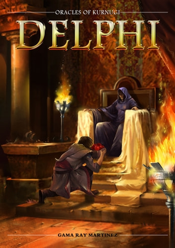 Delphi - The Oracles of Kurnugi ebook by Gama Ray Martinez