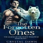 Forgotten Ones, The sesli kitap by Crystal Dawn