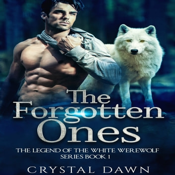 Forgotten Ones, The audiobook by Crystal Dawn