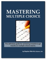 Mastering Multiple Choice ebook by Merritt, Stephen