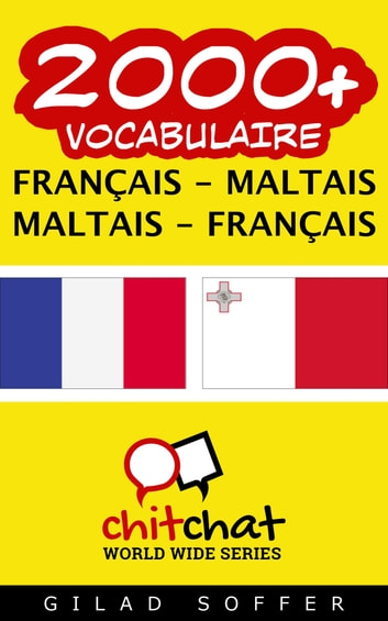 2000+ vocabulaire Français - Maltais ebook by Gilad Soffer