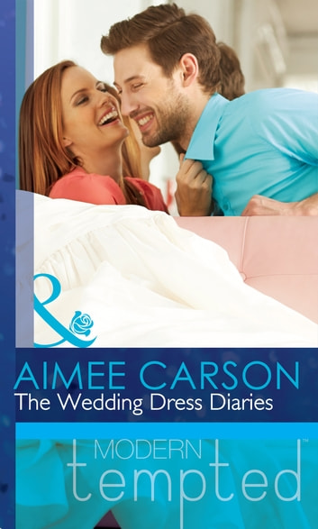 The Wedding Dress Diaries (Mills & Boon Short Stories) (The Wedding Season) 電子書 by Aimee Carson