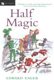 Half Magic ebook by Edward Eager,N. M. Bodecker