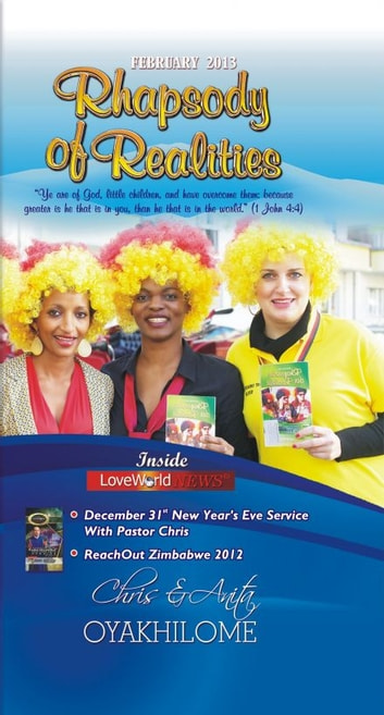 Rhapsody of Realities February 2013 Edition ebook by Pastor Chris Oyakhilome