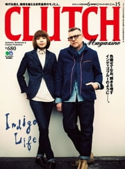 CLUTCH Magazine Vol.15 電子書籍 by CLUTCH編集部