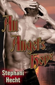 An Angel's Hope ebook by Stephani Hecht