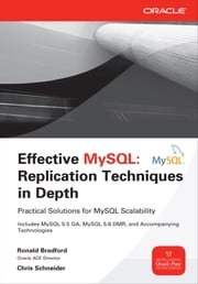 Effective MySQL Replication Techniques in Depth ebook by Ronald Bradford,Chris Schneider