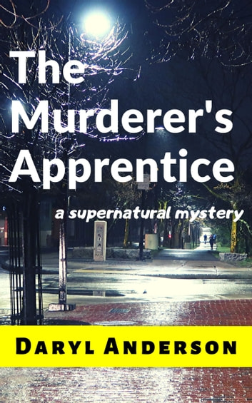 The Murderer's Apprentice ebook by Daryl Anderson