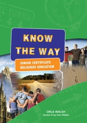 Know the Way: Pupil's Book ebook by Orla Walsh,Orla Phillips