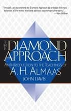 The Diamond Approach ebook by A. H. Almaas,John Davis