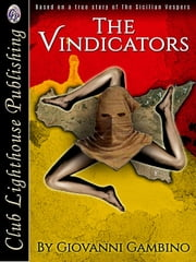 The Vindicators ebook by GIOVANNI GAMBINO,Giovanni Gambino
