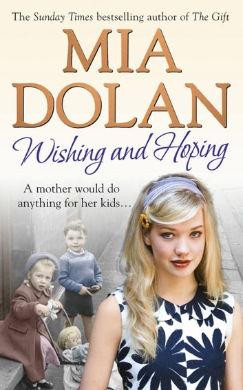 Wishing and Hoping ebook by Mia Dolan