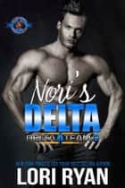 Nori's Delta - An Army Military Special Forces Romance 電子書 by Lori Ryan, Operation Alpha