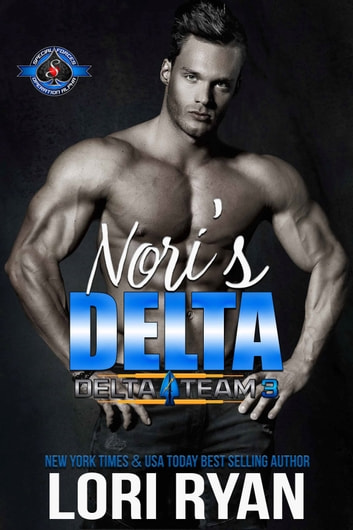 Nori's Delta - An Army Military Special Forces Romance eBook by Lori Ryan,Operation Alpha